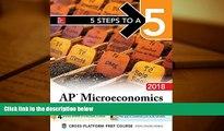 Download [PDF]  5 Steps to a 5 AP Microeconomics 2018 edition (5 Steps to a 5 Ap Microeconomics