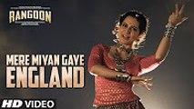 Mere Miyan Gaye England Video Song - Rangoon - Saif Ali Khan, Kangana Ranaut, Shahid Kapoor 2017
