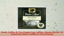 Peets Coffee  Tea Single Cup Coffee House Blend 16 Count by Peets Coffee  Tea Foods 99ac939e