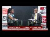Business 24  Business Matin A la Une Les marchés Financies de la Bourse Regionale de Valeurs Mobili