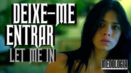 Medologia - DEIXE-ME ENTRAR (LET ME IN) SHORT HORROR FILM