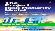 PDF] The Project Risk Maturity Model: Measuring and