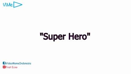 ViMe Indonesia - Super Hero [Admin F]