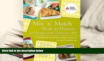 Audiobook  Mix  n  Match Meals in Minutes for People with Diabetes: A No-Brainer Solution to Meal