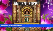 FREE [DOWNLOAD] Ancient Egypt: An Adult Coloring Book with Famous Landmarks, Legendary Women,