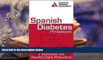 PDF  Spanish Diabetes Phrasebook: A Resource for Health Care Providers (Spanish Edition)  For Kindle