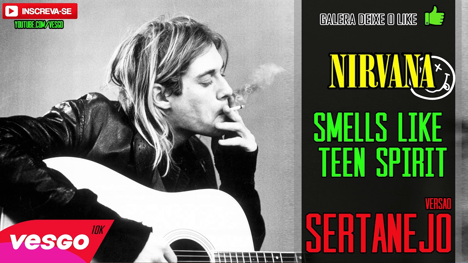 Nirvana Smells like teen Spirit VERSÃO SERTANEJO