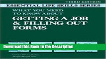 Read [PDF] Getting a Job and Filling Out Forms: Essential Life Skills (Essential Life Skills