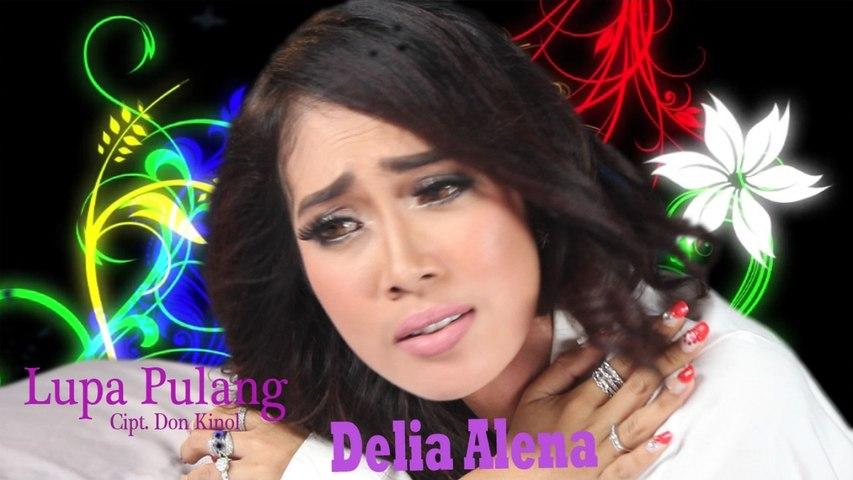 Delia Alena - Lupa Pulang ( Official Video )
