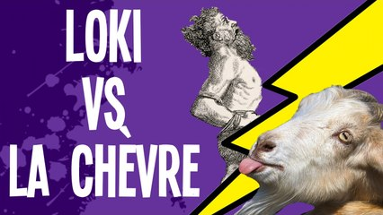 Loki VS chèvre, les joies du mariage - Mythes et Légendes #2.5
