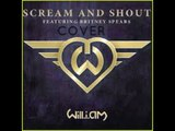 Will.i.am Scream and Shout ft Britney Spears (Lionder)MASHUP