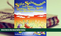 Read Online Silly Salamanders and Other Slightly Stupid Stuff for Readers Theatre Full Book