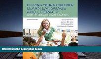 PDF  Helping Young Children Learn Language and Literacy: Birth Through Kindergarten, Enhanced