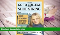 Audiobook  How to Go to College on a Shoe String: The Insider s Guide to Grants, Scholarships,