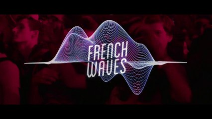FRENCH WAVES - OFFICIAL TRAILER