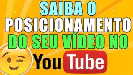 SAIBA O POSICIONAMENTO DO SEU VÍDEO NO YOUTUBE - AjudaTube.com.br