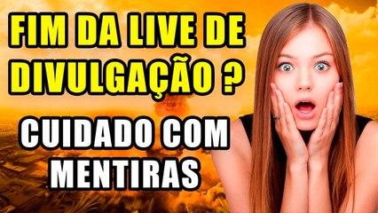 FIM DA LIVE DE DIVULGAÇÃO- -CUIDADO COM MENTIRAS - AjudaTube.com.br