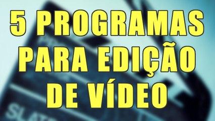 5 PROGRAMAS MAIS UTILIZADOS PARA EDIÇÃO DE VÍDEO - AjudaTube.com.br