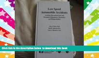 PDF [FREE] DOWNLOAD  Low Speed Automobile Accidents: Accident Reconstruction and Occupant