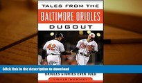 Pre Order Tales from the Baltimore Orioles Dugout: A Collection of the Greatest Orioles Stories