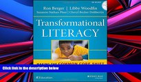 Best Price Transformational Literacy: Making the Common Core Shift with Work That Matters Ron