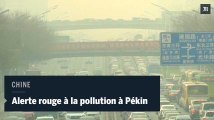 """Pollution atmosphérique : Pékin en """"alterte rouge"""" depuis ce vendredi"""