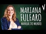 Mari Fulfaro - Manual do Mundo | Histórias Inspiram Histórias