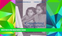 Pre Order Completing the Computer Puzzle: A Guide for Early Childhood Educators Suzanne