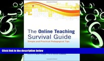 Best Price The Online Teaching Survival Guide: Simple and Practical Pedagogical Tips Judith V.
