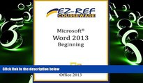 Best Price Microsoft Word 2013 - Beginning: (Instructor Guide) EZ-Ref Courseware For Kindle