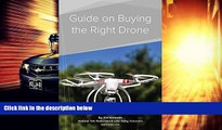 Price Guide on Buying the Right Drone Kim Komando On Audio