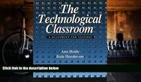 Read Online Ann Heide Technological Classroom Blueprint for Success Full Book Download