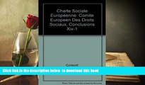 PDF [FREE] DOWNLOAD  Charte Sociale Europeenne: Comite Europeen Des Droits Sociaux, Conclusions