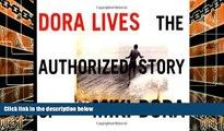Buy Steve Pezman Dora Lives: The Authorized Story Of Miki Dora Full Book Download