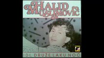 Halid Muslimovic - Kljuc srca moga - (Audio 1987) HD