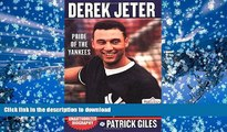 Epub Derek Jeter: Pride Of The Yankees Kindle eBooks