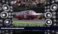 Best Price British Touring Car Racing in Camera: A photographic celebration of 50 years Graham