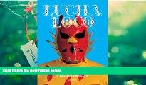 Pre Order Lucha Loco: The Free Wrestlers of Mexico Malcolm Venville mp3