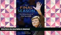 Audiobook The Final Season: The Perseverance of Pat Summitt Kindle eBooks