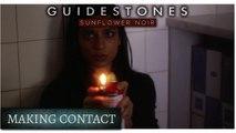 Guidestones: Sunflower Noir - Episode 8 - Making Contact