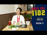 THỰC ĐƠN 1102  SỐ 79 | MÓN Ý | Hòa Minzy & Duy Khánh | Fullshow [ Ẩm Thực ]