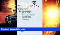 Best Price La educacion en la red / Education in the Red: Actividades Virtuales de Ensenanza y