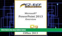 Price Microsoft PowerPoint 2013: Overview EZ-Ref Courseware On Audio