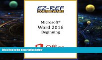 Online EZ-Ref Courseware Microsoft Word 2016: Beginning: Instructor Guide (Black   White)