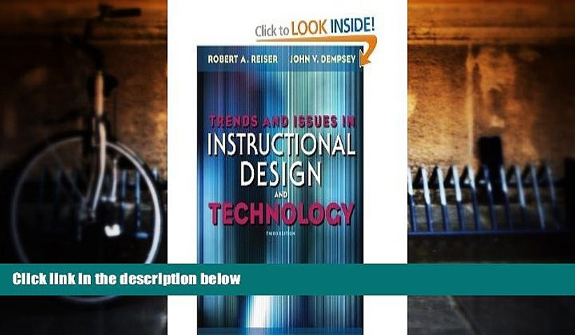 Best Price Trends and Issues in Instructional Design and Technology (3rd Edition) John V. Dempsey