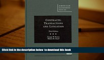 BEST PDF  Contracts: Transactions and Litigation, 3rd Edition (American Casebook) FOR IPAD