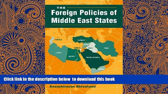 PDF [FREE] DOWNLOAD  The Foreign Policies of Middle East States (The Middle East in the