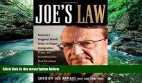Read Online Sheriff Joe Arpaio Joe s Law: America s Toughest Sheriff Takes on Illegal Immigration,