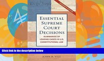 Online John R. Vile Essential Supreme Court Decisions: Summaries of Leading Cases in U.S.