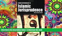 PDF [FREE] DOWNLOAD  Source Methodology in Islamic Jurisprudence (The Usul of Islamic Fiqh) FOR